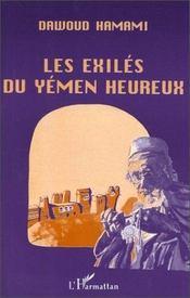 Les exilés du Yémen heureux - Intérieur - Format classique