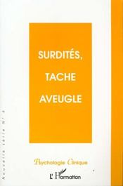 Surdites Tache Aveugle - Intérieur - Format classique