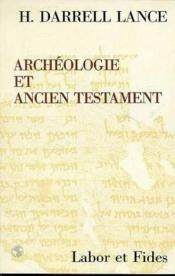 Archeologie Et Ancien Testament - Couverture - Format classique