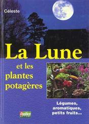 La Lune Et Les Plantes Potageres - Intérieur - Format classique
