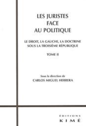 Juristes Face Au Politique T2 (Les) - Couverture - Format classique