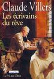 Les Ecrivains Du Reve - Couverture - Format classique
