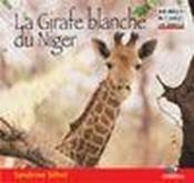 La girafe blanche du Niger - Couverture - Format classique