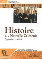 Histoire De La Nouvelle Caledonie ; Approches Croisees - Couverture - Format classique