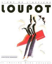 Loupot L'Art De L'Affiche - Intérieur - Format classique