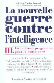 La Nouvelle Guerre Contre L'Intelligence, Tome 3 - Intérieur - Format classique