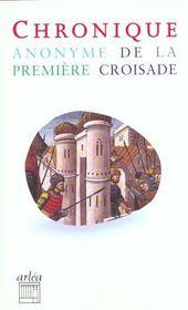 Chronique Anonyme De La Premiere Croisade - Intérieur - Format classique