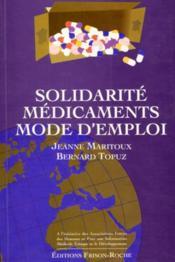 Solidarite medicaments mode d'emploi - Couverture - Format classique