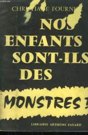 Nos Enfants Sont-Ils Des Monstres? - Couverture - Format classique