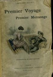 Premier Voyage, Premier Mensonge. Souvenirs De Mon Enfance. - Couverture - Format classique