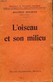 L'Oiseau Et Son Milieu. Collection : Bibliotheque De Philosophie Scientifique. - Couverture - Format classique