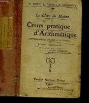 Cours Pratique D'Arithmetique De Systeme Metrique - Le Livre Du Maitre - Solitions Raisonnees Des Problemes Et Exercices - Couverture - Format classique