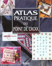 Atlas Pratique Du Point De Croix - Couverture - Format classique