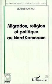 Migration, religion et politique au nord Cameroun - Intérieur - Format classique