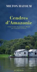 Cendres d'Amazonie - Couverture - Format classique