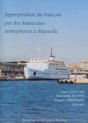Appropriation Du Francais Par Des Marocains Arabophones - Couverture - Format classique