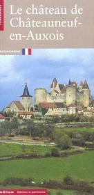 Le Chateau De Chateauneuf-En-Auxois - Intérieur - Format classique