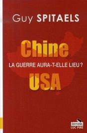 Chine-usa ; la guerre aura-t-elle lieu ? - Intérieur - Format classique