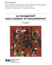Le management entre tradition et renouvellement (4e édition) - Couverture - Format classique