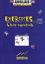 Exercices, clear essentials ; anglais ; secondaire, BTS, 1er cycle ; 350 corrigés des exercices de grammaire anglaise (1e édition) - Couverture - Format classique