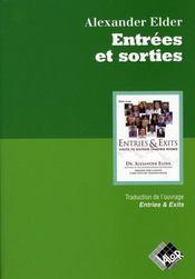Entrees Et Sorties - Traduction De L'Ouvrage Entries & Exits - Intérieur - Format classique