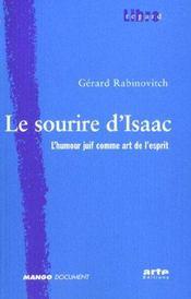 Le Sourire D'Isaac ; L'Humour Juif Comme Art De L'Esprit - Intérieur - Format classique