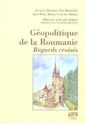 Geopolitique De La Roumanie ; Regards Croises - Intérieur - Format classique