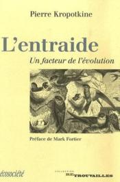 L'entraide, un facteur de l'évolution - Couverture - Format classique