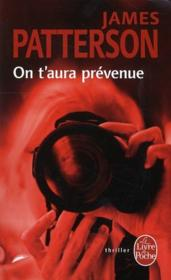 Vente  On t'aura prévenue  - James Patterson