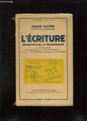 L Ecriture. Projection De La Personnalite. - Couverture - Format classique