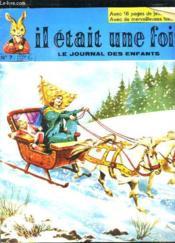 Il Etait Une Fois Le Journal Des Enfants N° 7 Du 26 Decembre 1970. - Couverture - Format classique