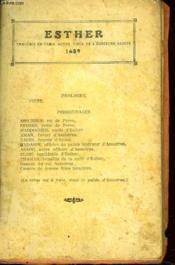 Esther. Comedie En 3 Actes Tiree De L'Ecriture Sainte 1689. - Couverture - Format classique