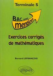 Exercices Corriges De Mathematiques Terminale S - Intérieur - Format classique