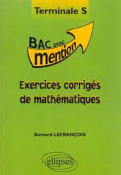 Exercices Corriges De Mathematiques Terminale S - Couverture - Format classique