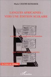 Langues africaines : vers une édition scolaire - Intérieur - Format classique