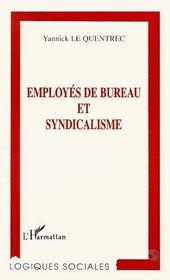 Employes De Bureau Et Syndicalisme - Intérieur - Format classique