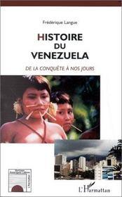 Histoire du vénézuela de la conquête à nos jours - Intérieur - Format classique