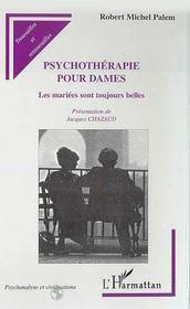 Psychotherapie Pour Dames ; Les Mariees Sont Toujours Belles - Intérieur - Format classique