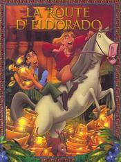 La Route D'El Dorado - Intérieur - Format classique