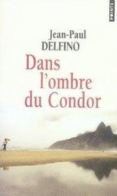 Dans l'ombre du condor - Intérieur - Format classique