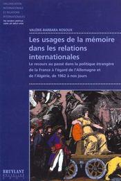 Usages De La Memoire Relations Internationales (Les) - Intérieur - Format classique