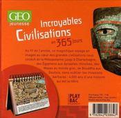Incroyables civilisations en 365 jours - 4ème de couverture - Format classique