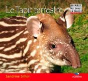 Le tapir terrestre - Couverture - Format classique