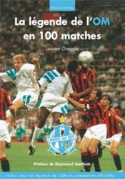 La légende de l'OM en 100 matches - Couverture - Format classique