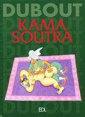 Kama Sutra Dubout - Intérieur - Format classique