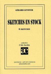 Sketches en stock ; 6 sketches - Couverture - Format classique