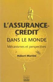 L'assurance-credit dans le monde-mecanismes et perspectives - Intérieur - Format classique