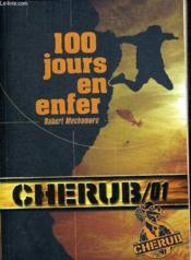 Cherub ; mission 1 ; 100 jours en enfer - Couverture - Format classique
