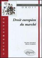Droit Europeen Du Marche - Intérieur - Format classique
