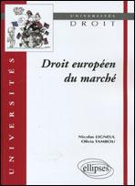 Droit Europeen Du Marche - Couverture - Format classique